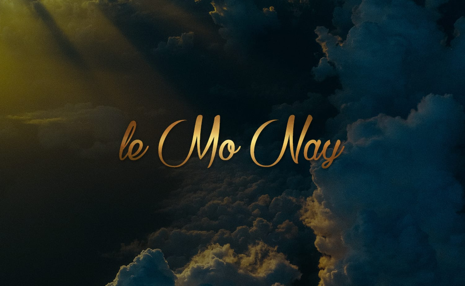 "Title ""le mo nay"" with clouds in the background, image is in full colour"
